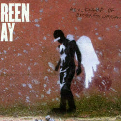 Green Day Boulevard Of Broken Dreams