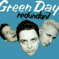 Green Day Redundant