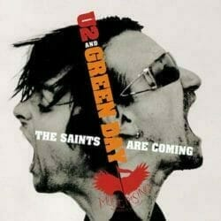 Green Day & U2 The Saints Are Coming