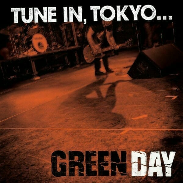 Green Day Tune In Tokyo