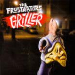 The Frustrators - Griller EP