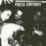 Pinhead Gunpowder - 8 Chords, 328 Words