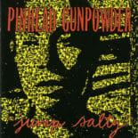 Pinhead Gunpowder - Jump Salty