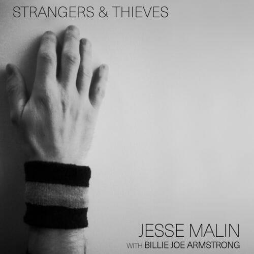 Jesse Malin featuring Billie Joe Armstrong Strangers & Thieves