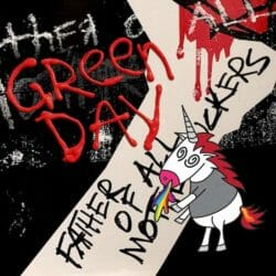 Green Day Father Of All Motherfuckers Album