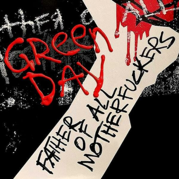 Green Day Father Of All Motherfuckers uncensored cover