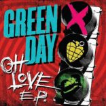 Green Day Oh Love E.P.