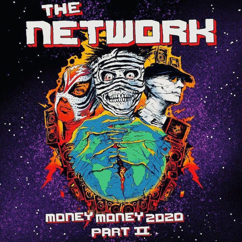 The Network - Money Money 2020 Part II
